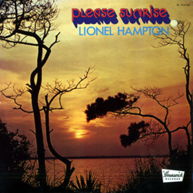 Please Sunrise Lionel Hampton
