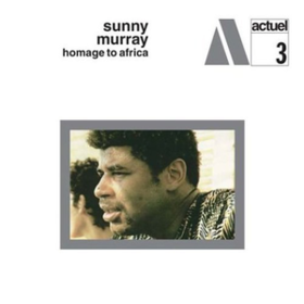 Hommage To Africa Sunny Murray