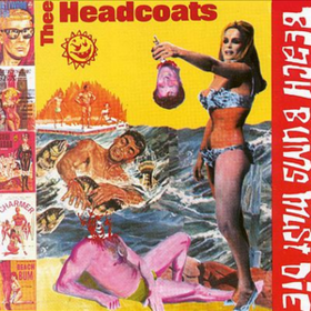 Beach Bums Must Die Thee Headcoats