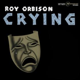 Crying Roy Orbison