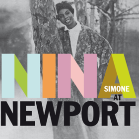 Nina At Newport Nina Simone