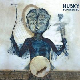 Forever So Husky