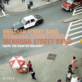 Make The Road By Walking Menahan Street Band