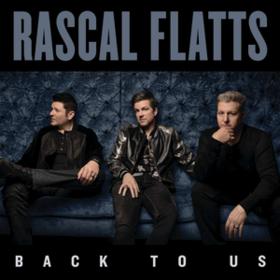 Back To Us Rascal Flatts