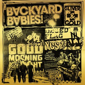 Sliver And Gold (Limited Edition) Backyard Babies