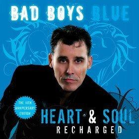 Heart & Soul (Recharged) Bad Boys Blue
