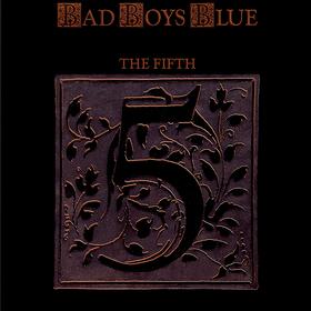 The Fifth Bad Boys Blue