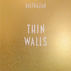 Thin Walls Balthazar