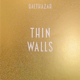 Thin Walls Balthazar