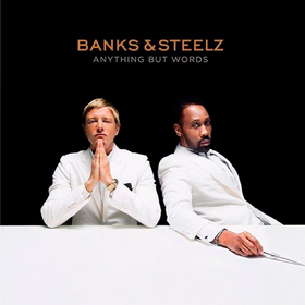 Anything But Words Banks & Steelz