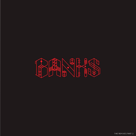 The Remixes Part 2 Banks
