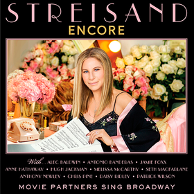 Encore: Movie Partners Sing Broadway Barbra Streisand