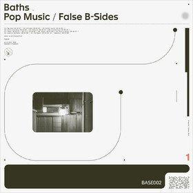 Pop Music / False B-Sides Baths