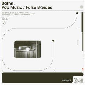 Pop Music/ False B-Sides Baths