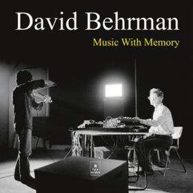 Music With Memory David Behrman
