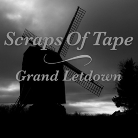 Grand Letdown Scraps Of Tape
