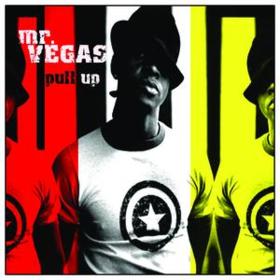 Pull Up Mr. Vegas