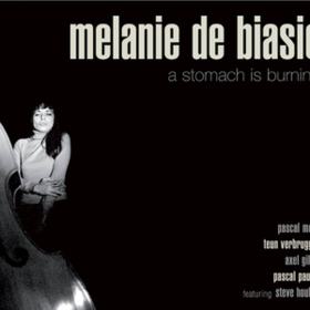 A Stomach Is Burning Melanie De Biasio