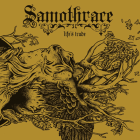 Life's Trade Samothrace