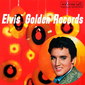 Elvis' Golden Records Elvis Presley