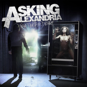 From Death To Destiny Asking Alexandria