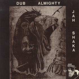 Commandments Of Dub 4 Jah Shaka