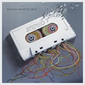 Stereo 7 Scratch Bandits Crew