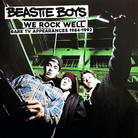 We Rock Well: Rare TV Appearances 1984-1992 (Limited Edition) Beastie Boys