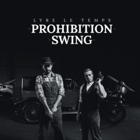 Prohibition Swing Lyre Le Temps