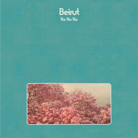 No No No (Limited Edition) Beirut