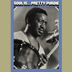 Soul is...Pretty Purdie Bernard -pretty- Purdie