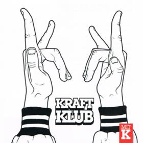 Mit K Kraftklub