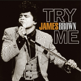 Try Me James Brown