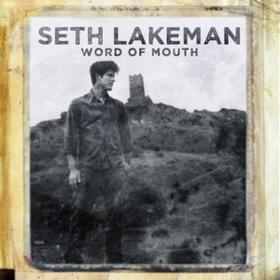 Word Of Mouth Seth Lakeman