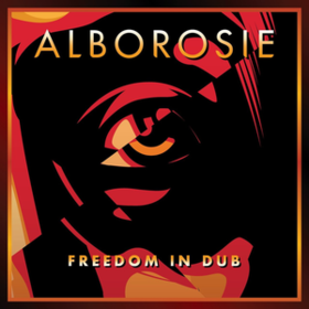 Freedom In Dub Alborosie