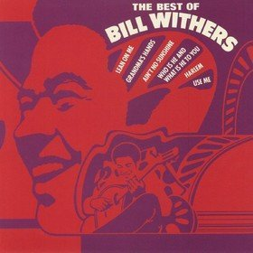 The Best Of Bill Withers Bill Withers