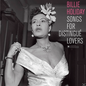 Songs For Distingue Lovers Billie Holiday