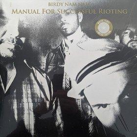 Manual For Successful Rioting Birdy Nam Nam