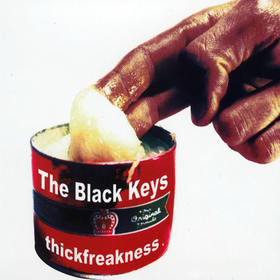 Thickfreakness Black Keys
