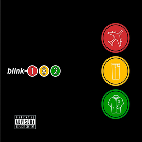 Take Off Your Pants And Jacket (Limited Edition) Blink-182