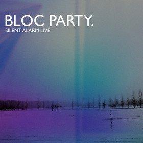 Silent Alarm Live Bloc Party