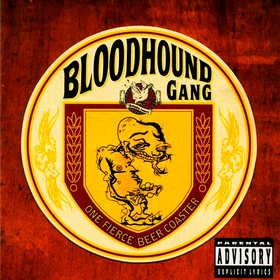One Fierce Beer Coaster Bloodhound Gang
