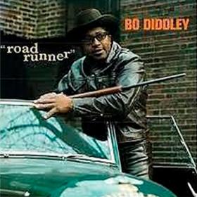 Road Runner Bo Diddley