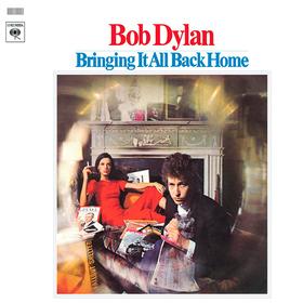 Bringing It All Back Home Bob Dylan