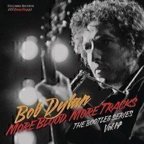 More Blood, More Tracks: The Bootleg Series Vol. 14 Bob Dylan
