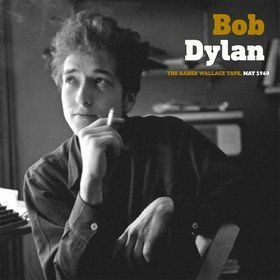 The Karen Wallace Tape, May 1960 Bob Dylan