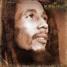 Trenchtown Rock Bob Marley & The Wailers