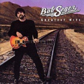Greatest Hits Bob Seger