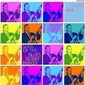 Soul Of The Blues Bobby Parker
