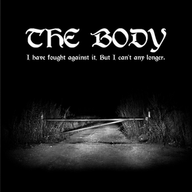 I Have Fought Against It, But I Can't Any Longer. Body